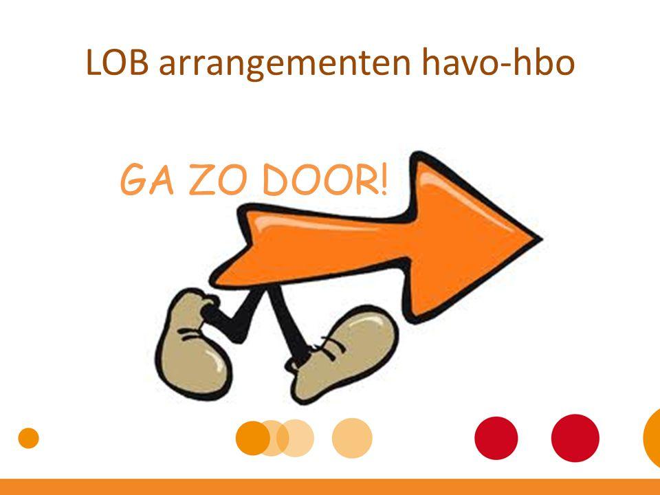 LOB arrangementen havo-hbo GA ZO DOOR!
