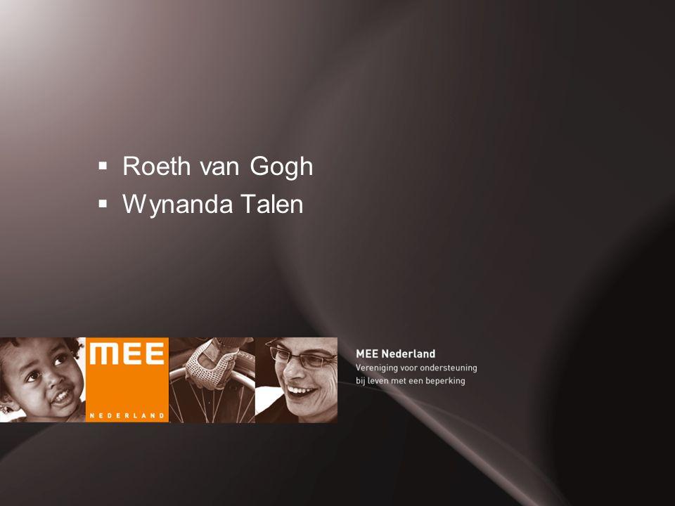 MEE Ondersteuning bij leven met een beperking  Roeth van Gogh  Wynanda Talen