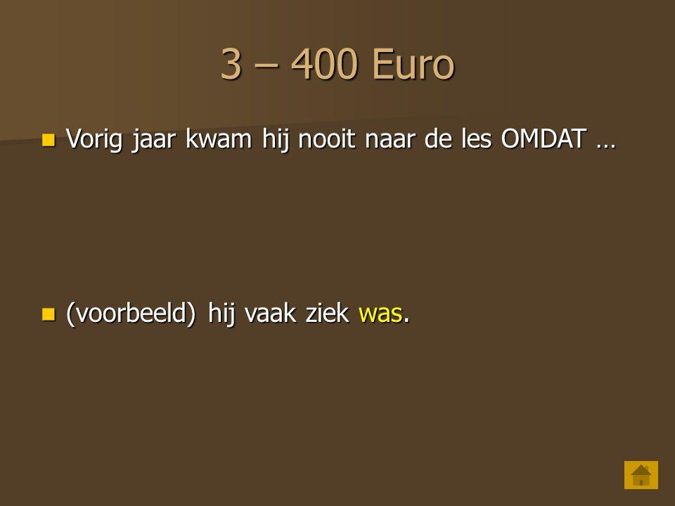 3 – 300 Euro Afrim kan goed Nederlands OMDAT….Afrim kan goed Nederlands OMDAT….