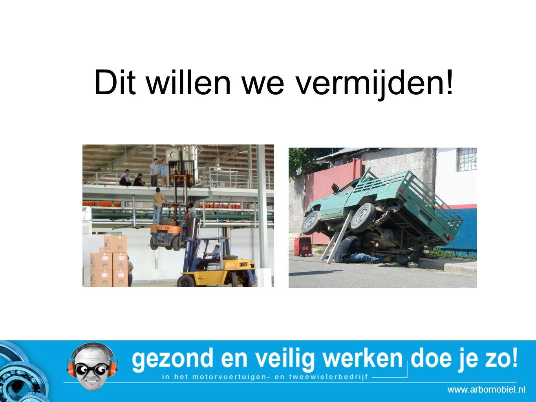 www.arbomobiel.nl Dit willen we vermijden!…