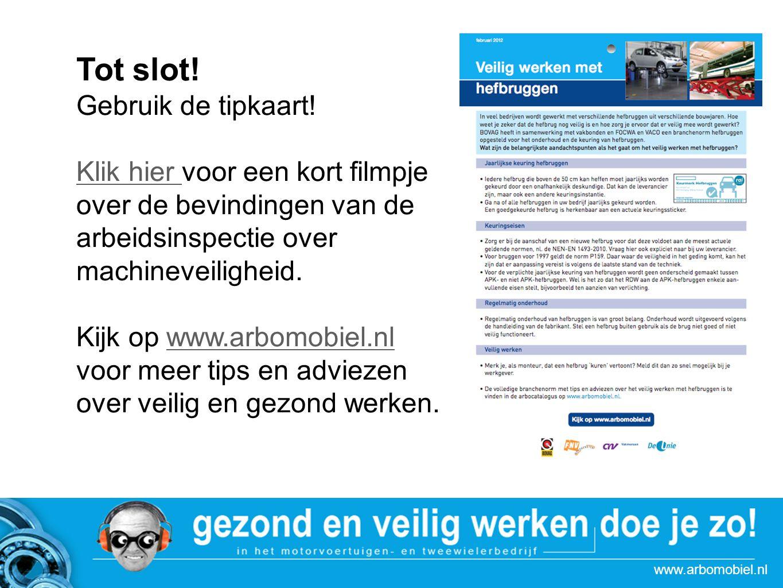www.arbomobiel.nl Tot slot.Au Gebruik de tipkaart.