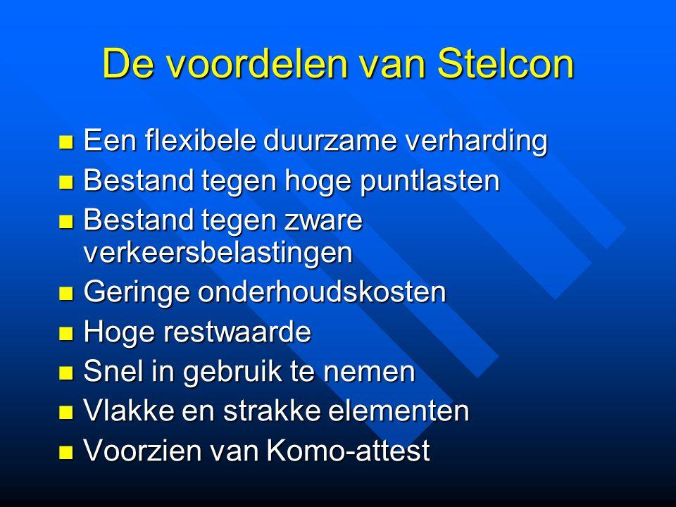 De voordelen van Stelcon Een flexibele duurzame verharding Een flexibele duurzame verharding Bestand tegen hoge puntlasten Bestand tegen hoge puntlast