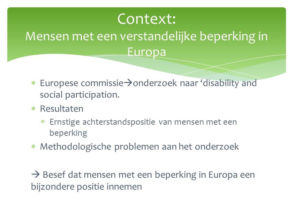  Europese commissie  onderzoek naar 'disability and social participation.  Resultaten  Ernstige achterstandspositie van mensen met een beperking 