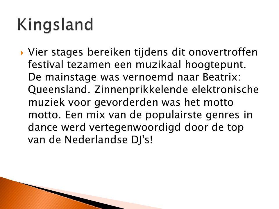  Vier stages bereiken tijdens dit onovertroffen festival tezamen een muzikaal hoogtepunt.