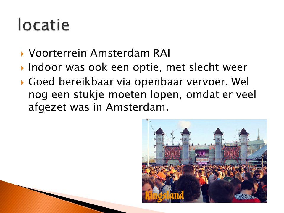  Voorterrein Amsterdam RAI  Indoor was ook een optie, met slecht weer  Goed bereikbaar via openbaar vervoer.