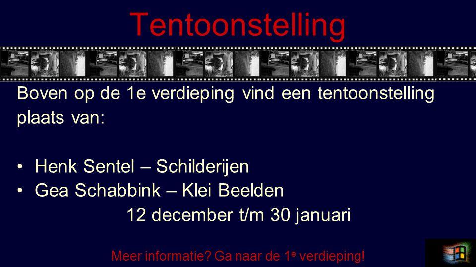 Tentoonstelling Boven op de 1e verdieping vind een tentoonstelling plaats van: Henk Sentel – Schilderijen Gea Schabbink – Klei Beelden 12 december t/m 30 januari Meer informatie.