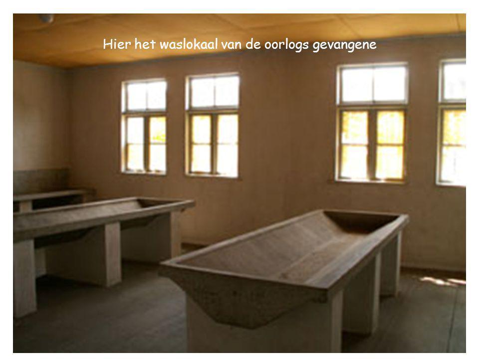 Hier het waslokaal van de oorlogs gevangene