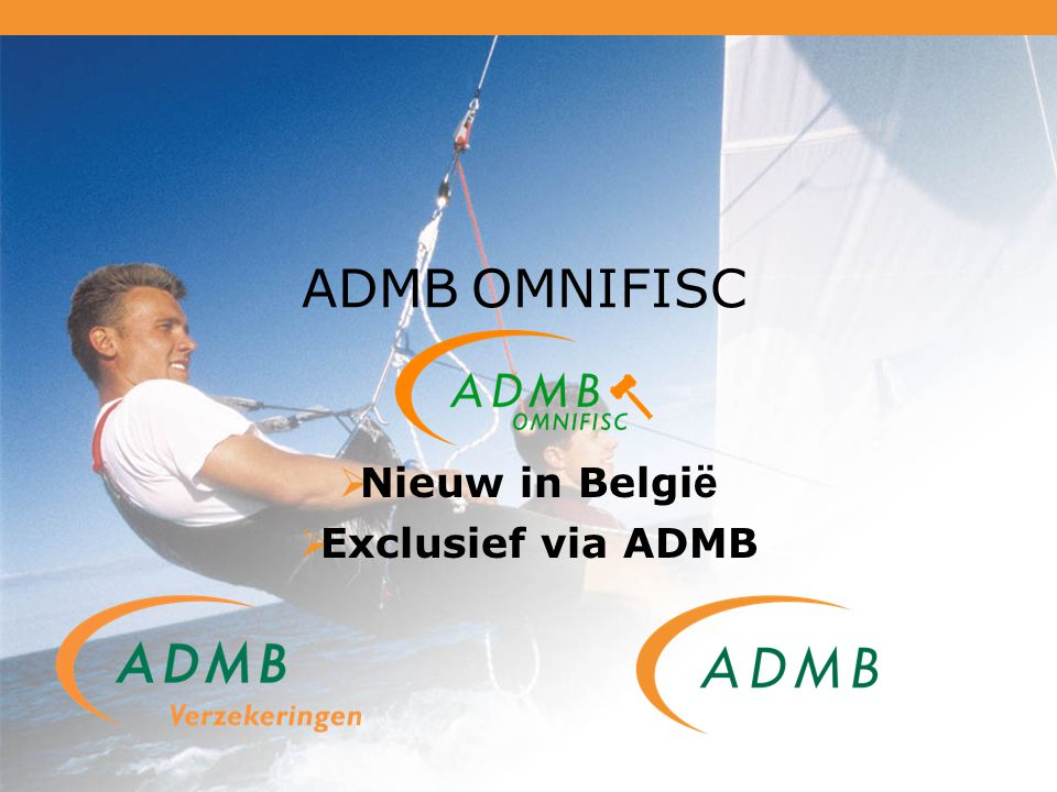 ADMB OMNIFISC  Nieuw in Belgi ë  Exclusief via ADMB