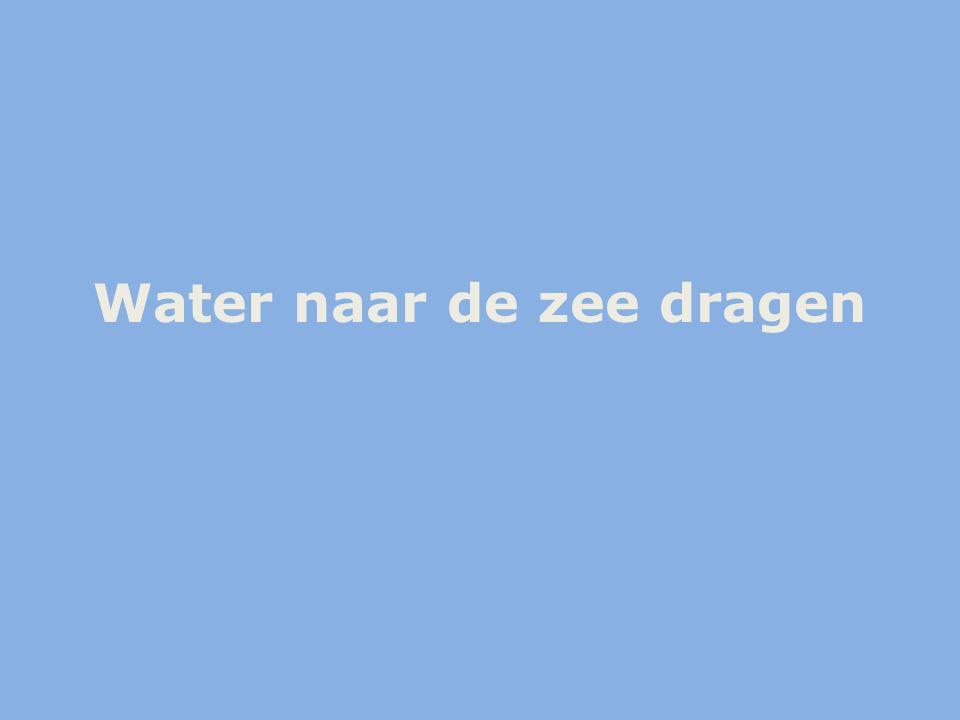 Water naar de zee dragen
