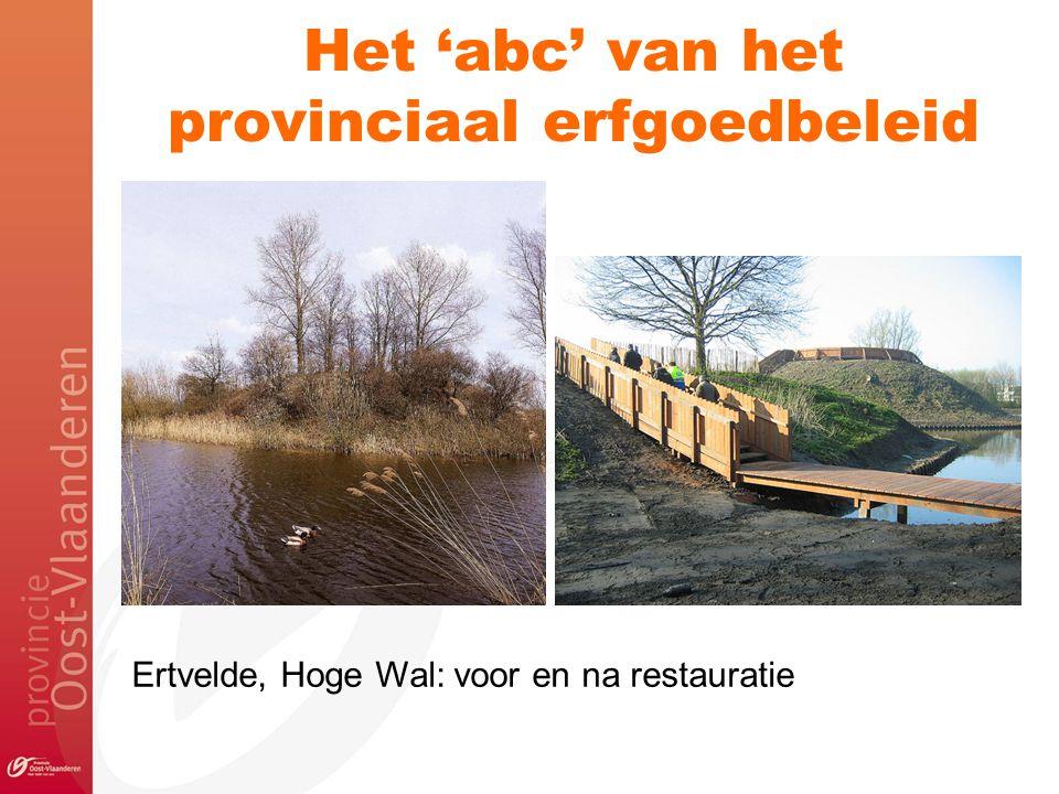 Het 'abc' van het provinciaal erfgoedbeleid Ertvelde, Hoge Wal: voor en na restauratie