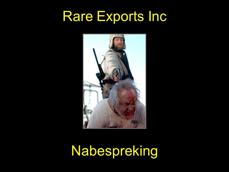 Nabespreking Rare Exports Inc