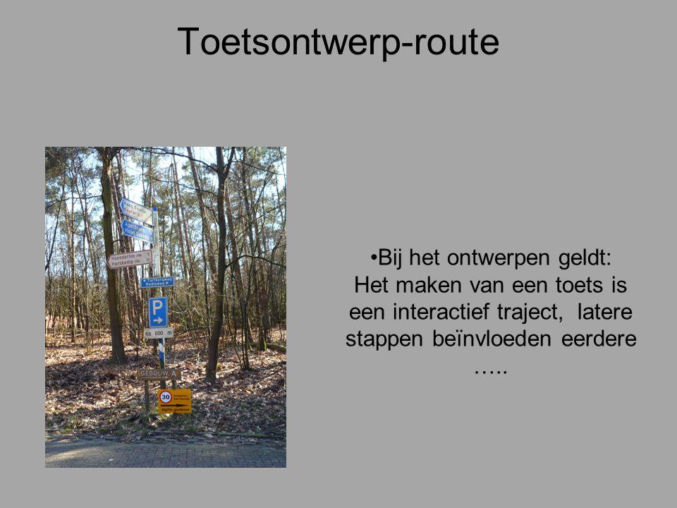 Toetsontwerp-route Bij het ontwerpen geldt: Het maken van een toets is een interactief traject, latere stappen beïnvloeden eerdere …..