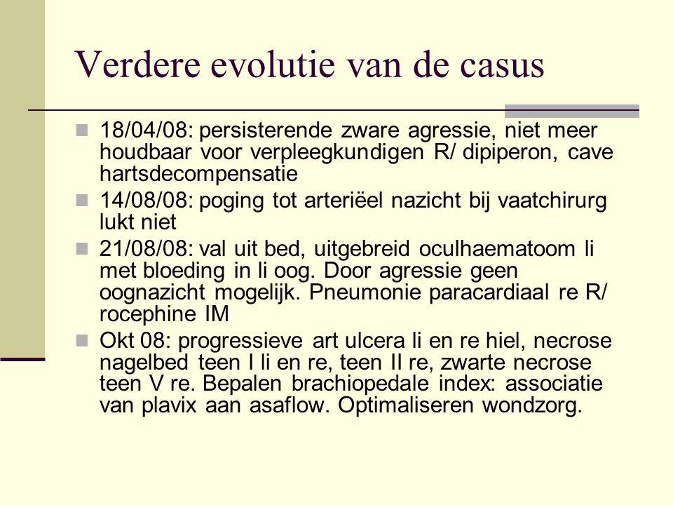 Verdere evolutie van de casus 18/04/08: persisterende zware agressie, niet meer houdbaar voor verpleegkundigen R/ dipiperon, cave hartsdecompensatie 1