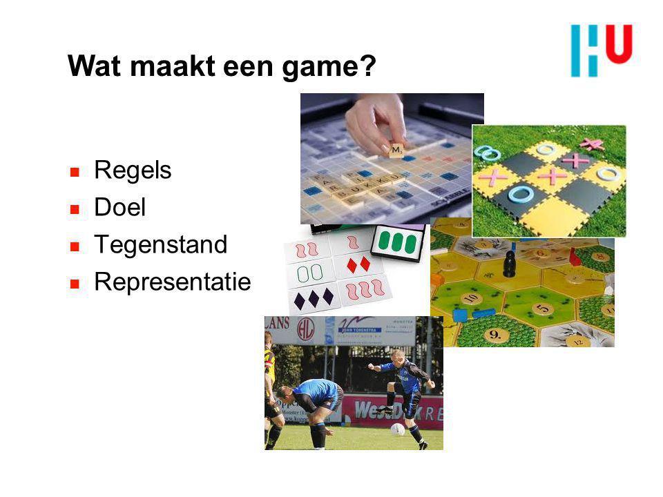 Wat maakt een game? n Regels n Doel n Tegenstand n Representatie