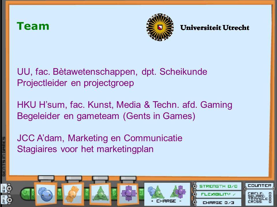 Team UU, fac. Bètawetenschappen, dpt. Scheikunde Projectleider en projectgroep HKU H'sum, fac. Kunst, Media & Techn. afd. Gaming Begeleider en gametea