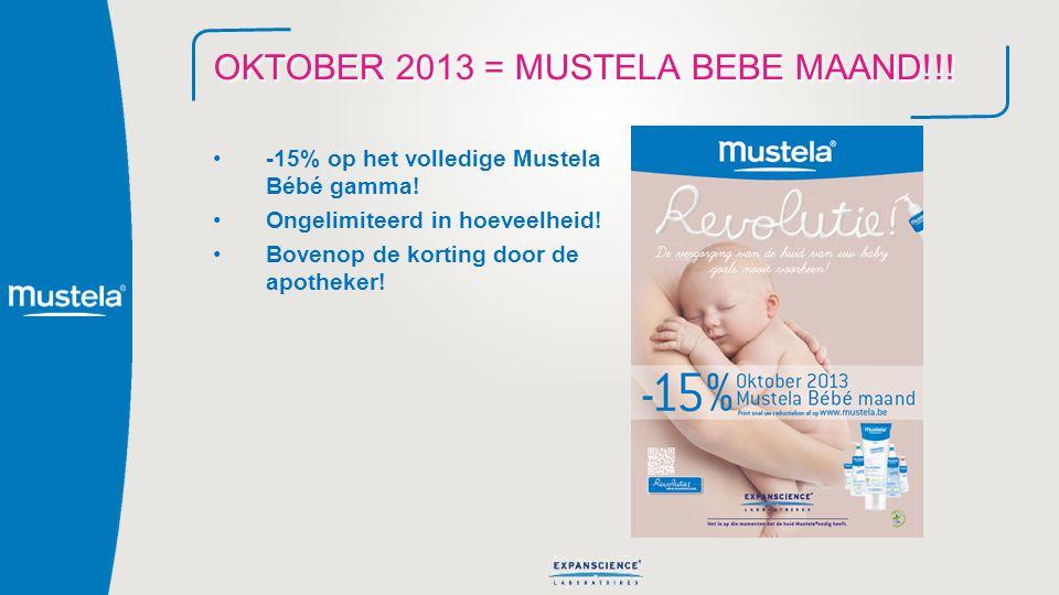 OKTOBER 2013 = MUSTELA BEBE MAAND!!! -15% op het volledige Mustela Bébé gamma! Ongelimiteerd in hoeveelheid! Bovenop de korting door de apotheker!