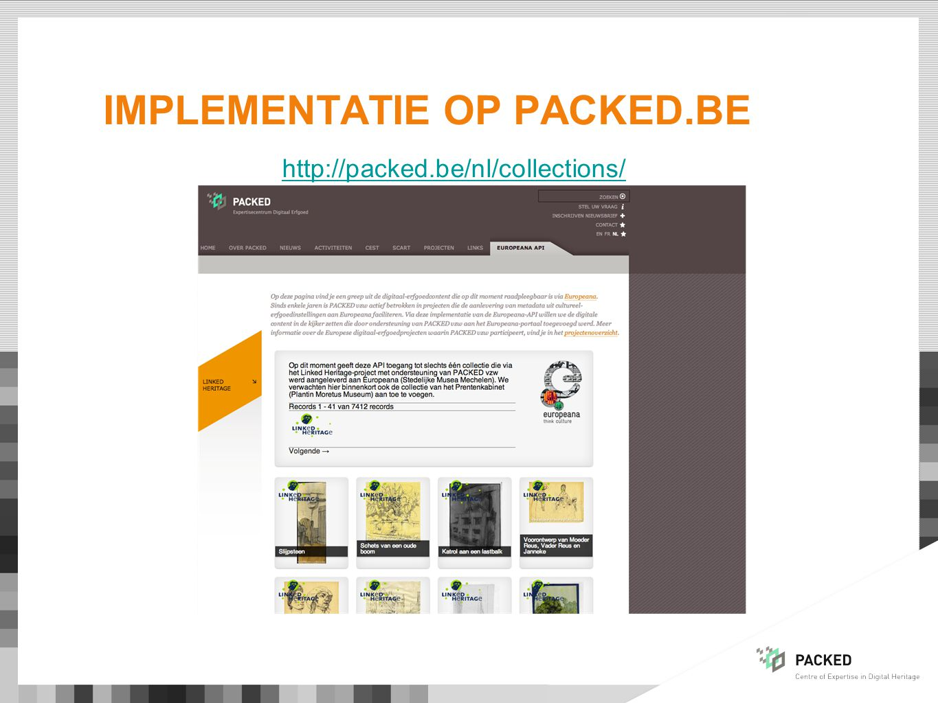 IMPLEMENTATIE OP PACKED.BE http://packed.be/nl/collections/