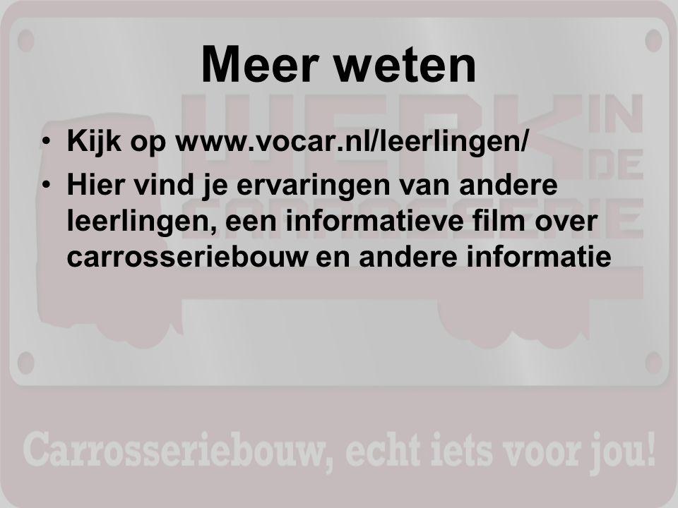 Meer weten Kijk op www.vocar.nl/leerlingen/ Hier vind je ervaringen van andere leerlingen, een informatieve film over carrosseriebouw en andere inform