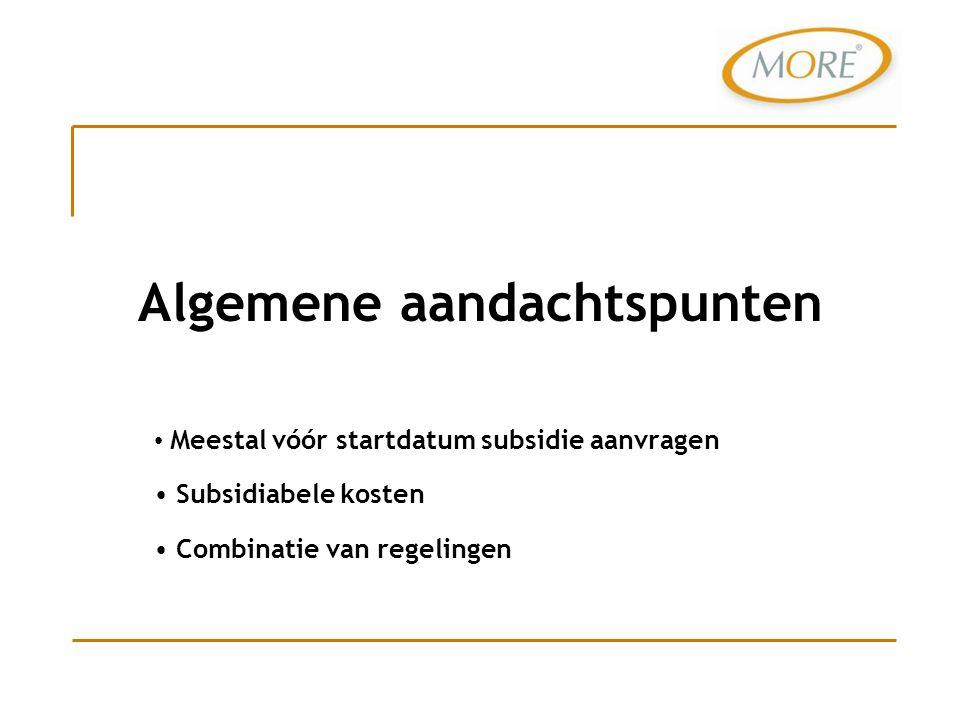 Voor beantwoording van vragen of voor meer informatie kunt u contact met ons opnemen info@more-subsidie.nlinfo@more-subsidie.nl tel.