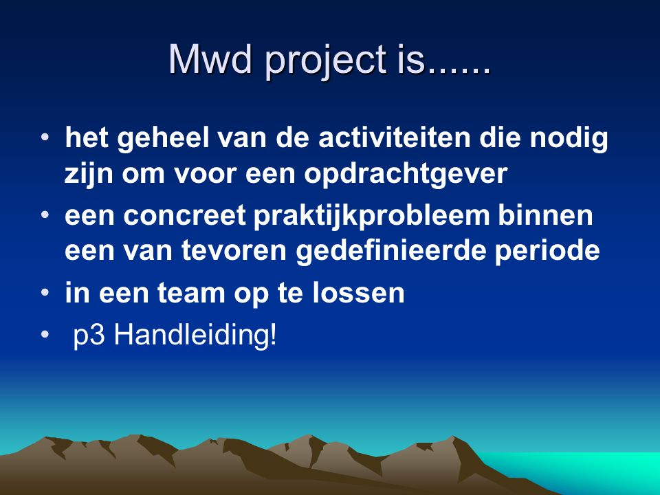 Mwd project is......