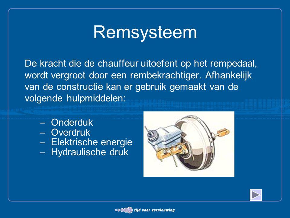 Remsysteem De kracht die de chauffeur uitoefent op het rempedaal, wordt vergroot door een rembekrachtiger. Afhankelijk van de constructie kan er gebru