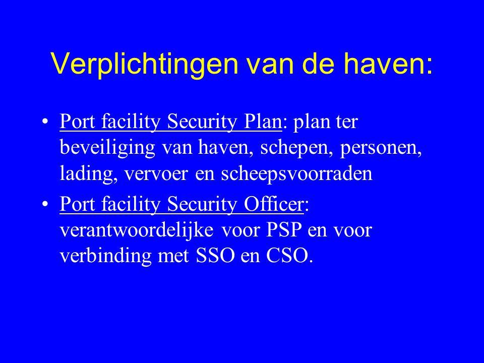 PfSA: Haven..beveiliging: beoordeling Gebeurt door de deelnemende deelstaat (of..).
