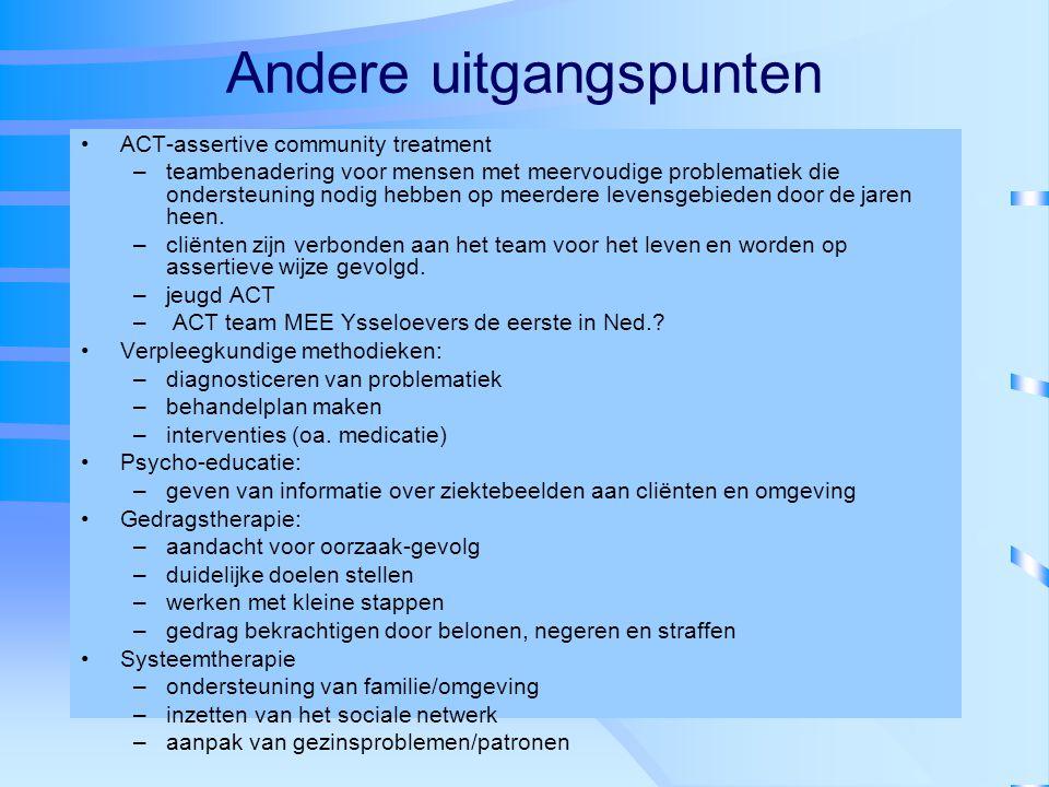 Andere uitgangspunten ACT-assertive community treatment –teambenadering voor mensen met meervoudige problematiek die ondersteuning nodig hebben op mee