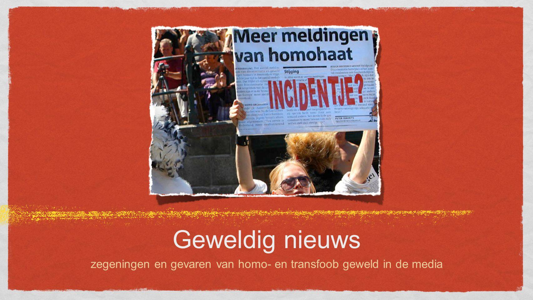 Geweldig nieuws zegeningen en gevaren van homo- en transfoob geweld in de media