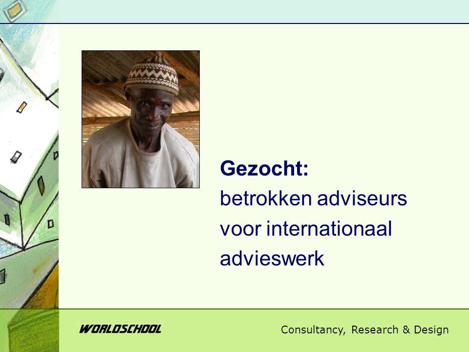 Gezocht: betrokken adviseurs voor internationaal advieswerk
