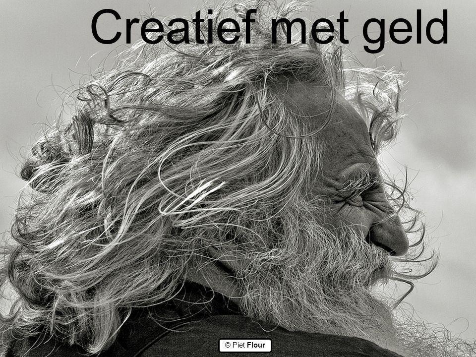 Creatief met geld ©© © Piet Flour