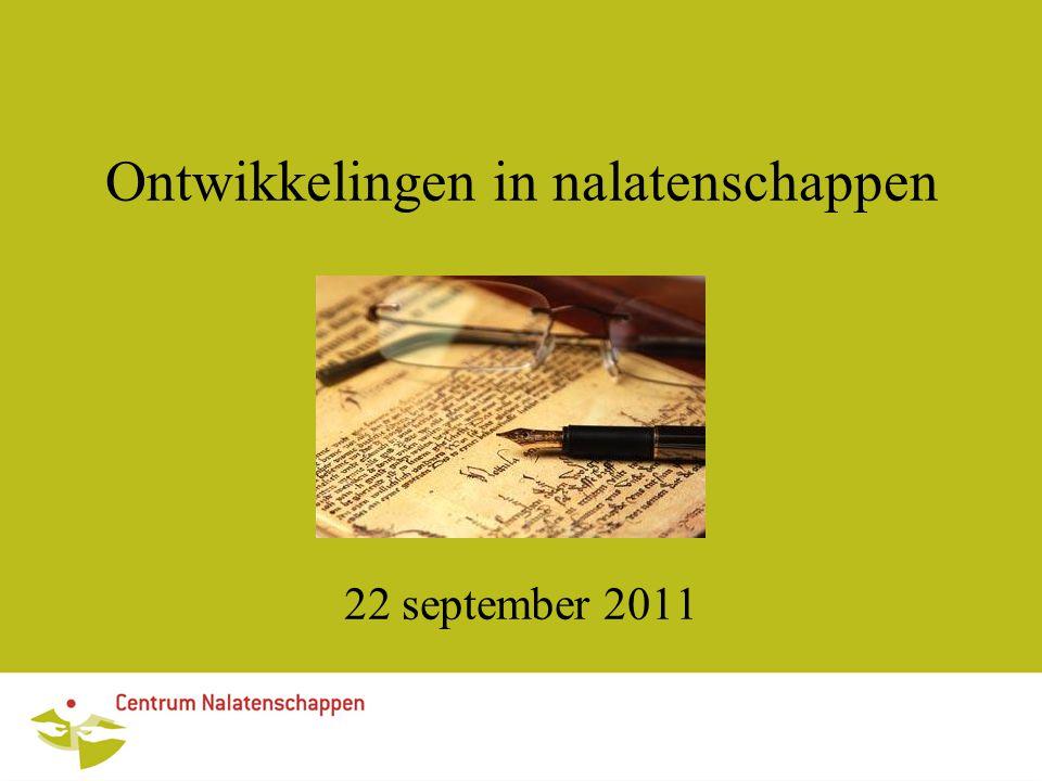 Ontwikkelingen in nalatenschappen 22 september 2011
