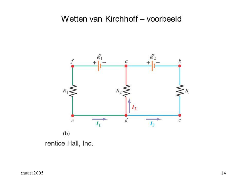 maart 200515 Wetten van Kirchhoff – voorbeeld