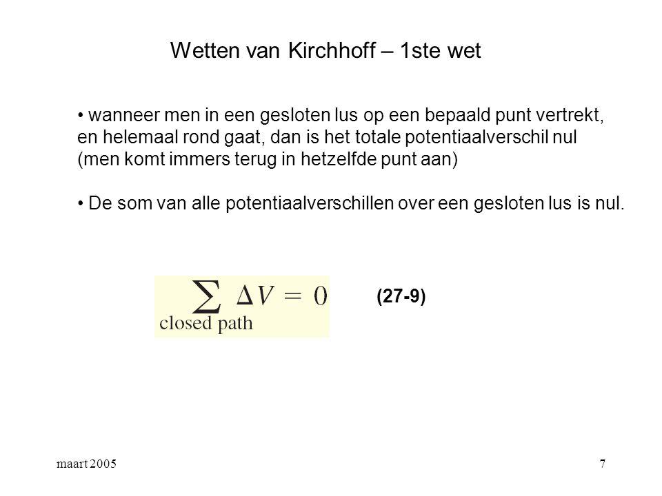 maart 20058 Wetten van Kirchhoff – 1ste wet let op teken !