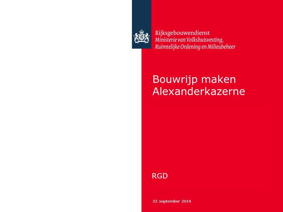 22 september 2014 Bouwrijp maken Alexanderkazerne RGD