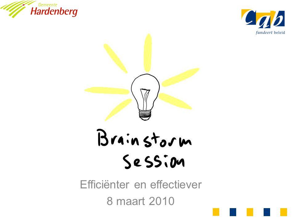 Efficiënter en effectiever 8 maart 2010