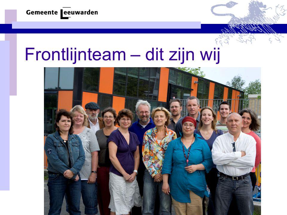 achter de voordeur Frontlijnteam Welke deskundigheid in het team.
