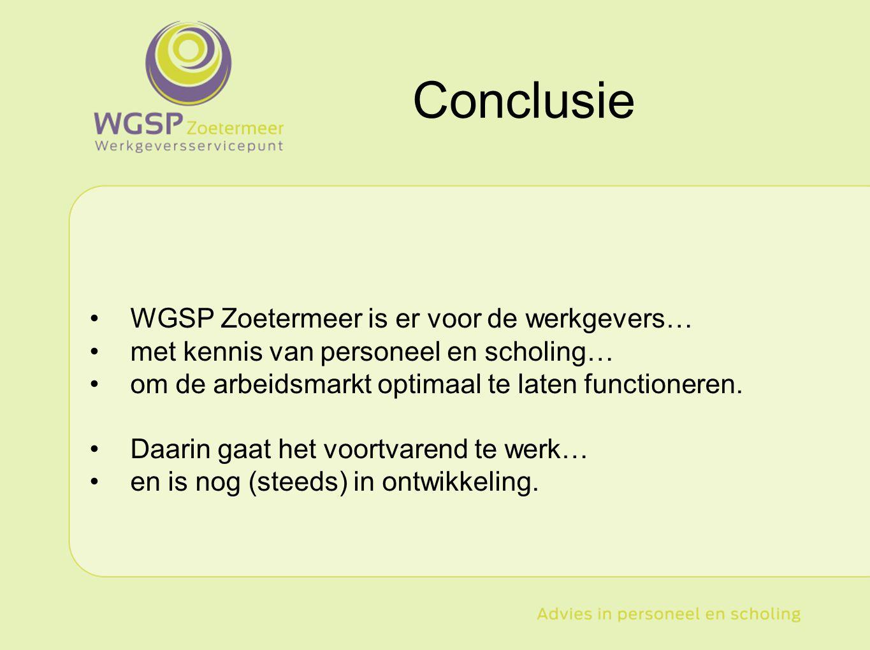 Type hier uw tekst WGSP Zoetermeer is er voor de werkgevers… met kennis van personeel en scholing… om de arbeidsmarkt optimaal te laten functioneren.