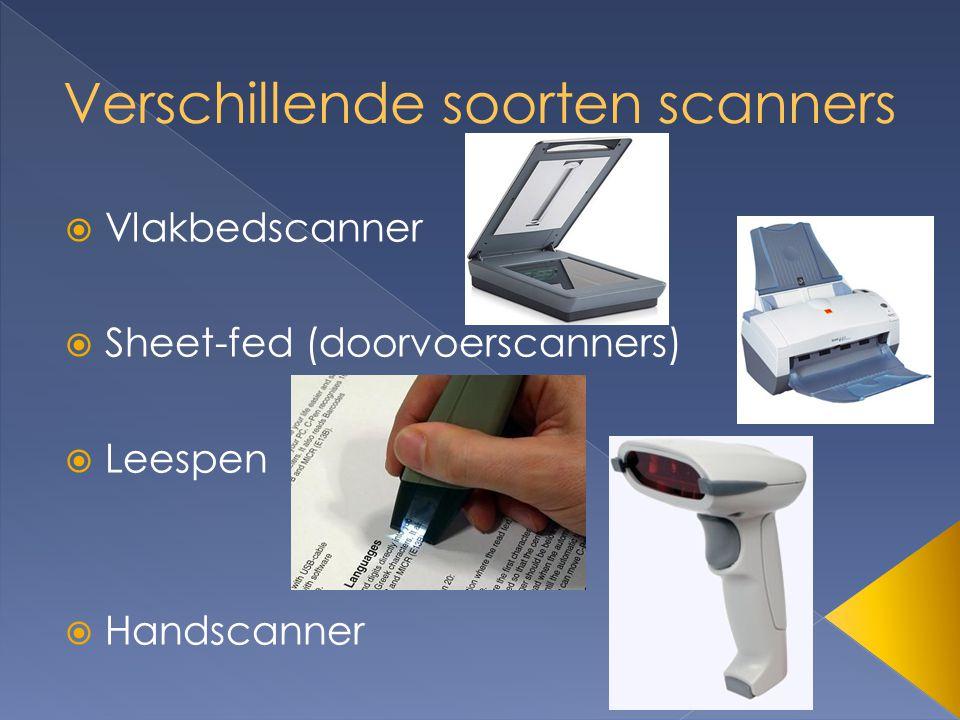  Vlakbedscanner  Sheet-fed (doorvoerscanners)  Leespen  Handscanner