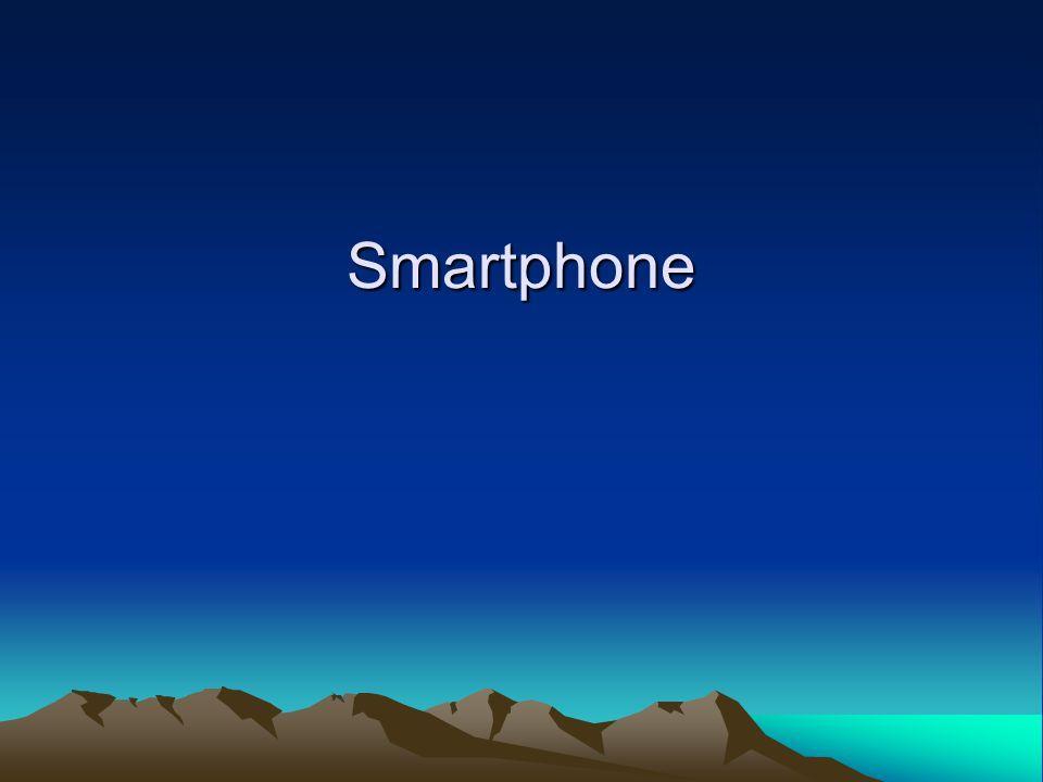 Smartphone Onderwerpen: Functies van een smartphone Software van een smartphone Applications