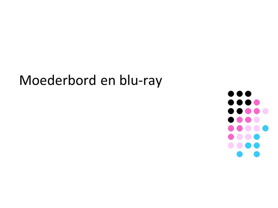 Moederbord en blu-ray