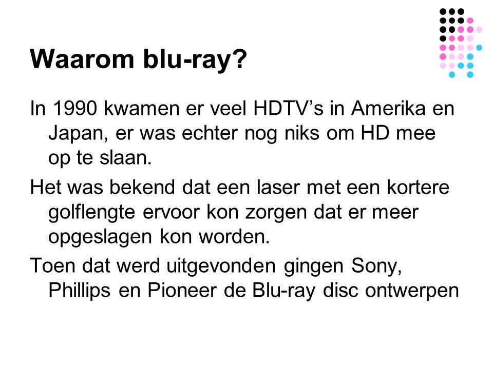 Waarom blu-ray? In 1990 kwamen er veel HDTV's in Amerika en Japan, er was echter nog niks om HD mee op te slaan. Het was bekend dat een laser met een