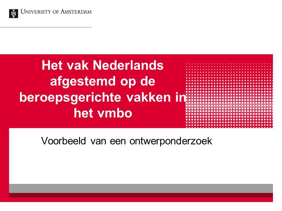 Het vak Nederlands afgestemd op de beroepsgerichte vakken in het vmbo Voorbeeld van een ontwerponderzoek