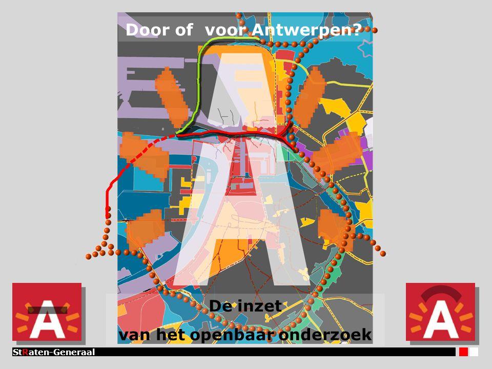 Door of voor Antwerpen StRaten-Generaal De inzet van het openbaar onderzoek