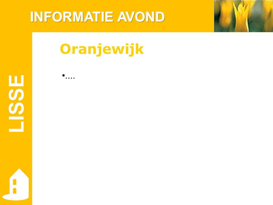LISSE.... Oranjewijk