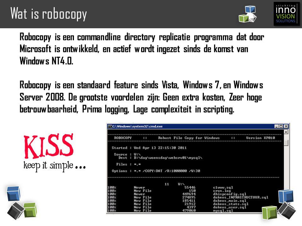 Wat is robocopy Robocopy is een commandline directory replicatie programma dat door Microsoft is ontwikkeld, en actief wordt ingezet sinds de komst va