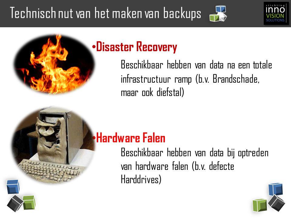 Technisch nut van het maken van backups Minimaliseren van downtimes Snel kunnen overzetten van data naar een vervangende omgeving (geld zowel voor Disaster als voor hardware falen).