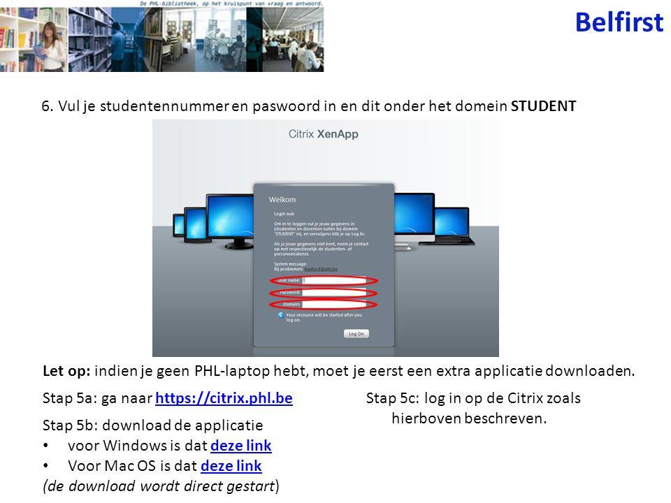 6. Vul je studentennummer en paswoord in en dit onder het domein STUDENT Let op: indien je geen PHL-laptop hebt, moet je eerst een extra applicatie do