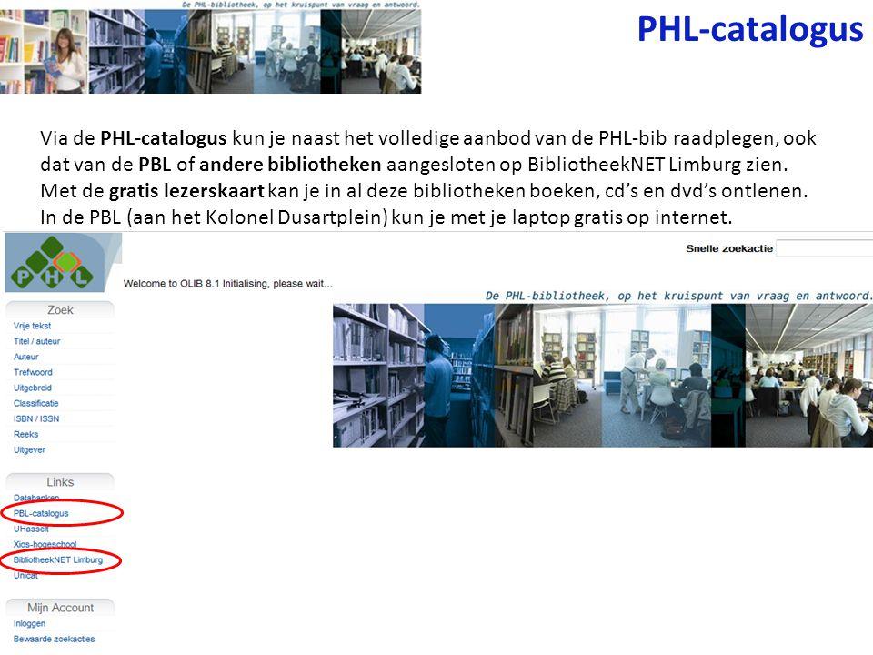 Via de PHL-catalogus kun je naast het volledige aanbod van de PHL-bib raadplegen, ook dat van de PBL of andere bibliotheken aangesloten op BibliotheekNET Limburg zien.