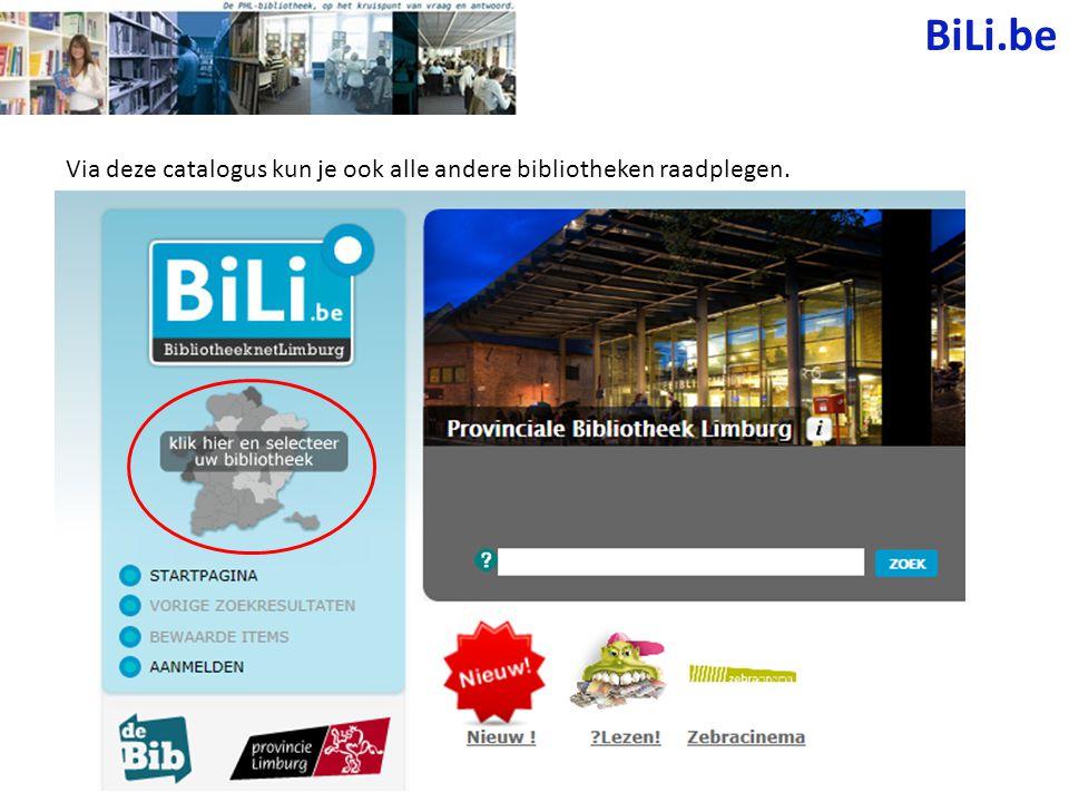 BiLi.be Kies de gemeente naar keuze op de kaart of klik op 'alle Limburgse bibliotheken' om in alle mogelijke bibliotheken van het net te zoeken.