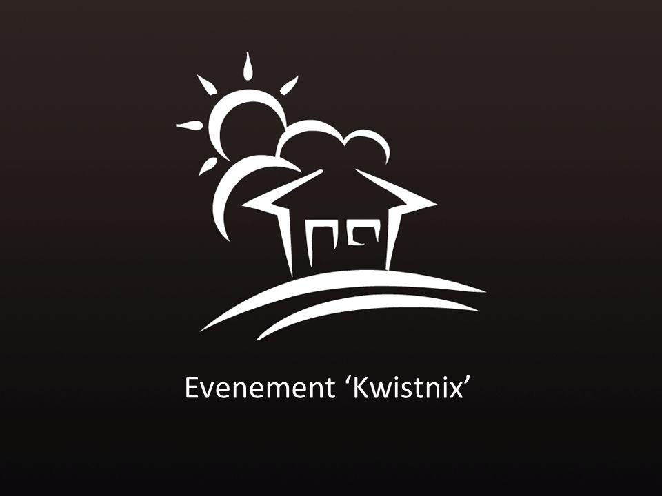 Evenement 'Kwistnix'